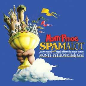 Spamalot (2004) is listed (or ranked) 19 on the list The Best Musicals Based on Movies