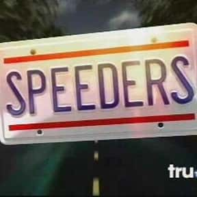 Speeders is listed (or ranked) 9 on the list Surprise! It's The Best Hidden Camera Reality Shows