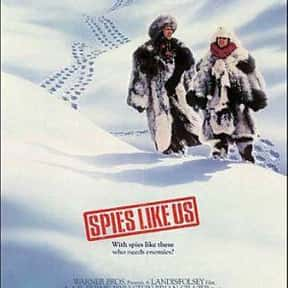 Spies Like Us is listed (or ranked) 13 on the list The Greatest Spy Comedy Movies Ever Made
