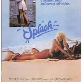 Splash is listed (or ranked) 13 on the list The Best Chick Flicks Of The '80s