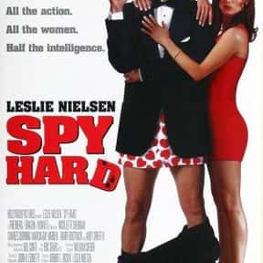 Spy Hard is listed (or ranked) 6 on the list The Greatest Spy Comedy Movies Ever Made
