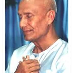 Sri Chinmoy is listed (or ranked) 12 on the list Famous Authors from India