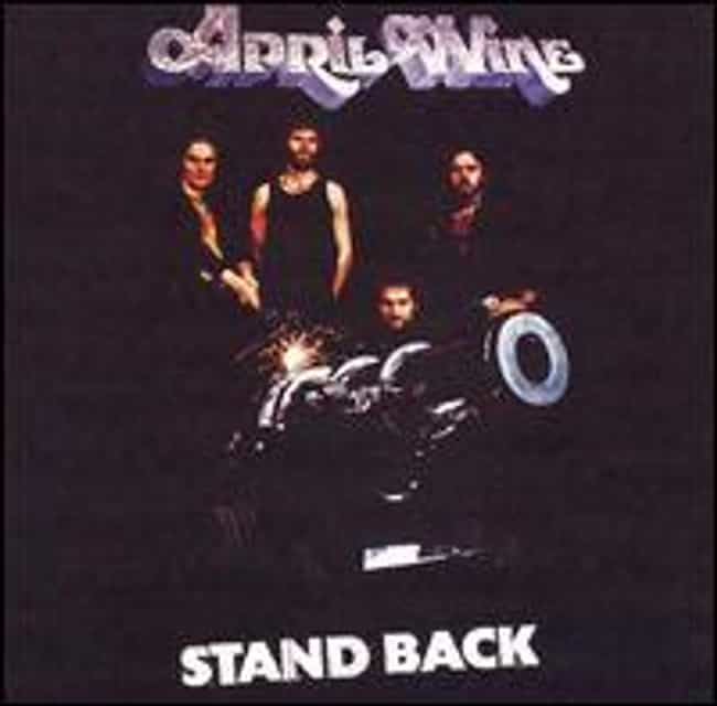 Stand Back is listed (or ranked) 4 on the list The Best April Wine Albums of All Time