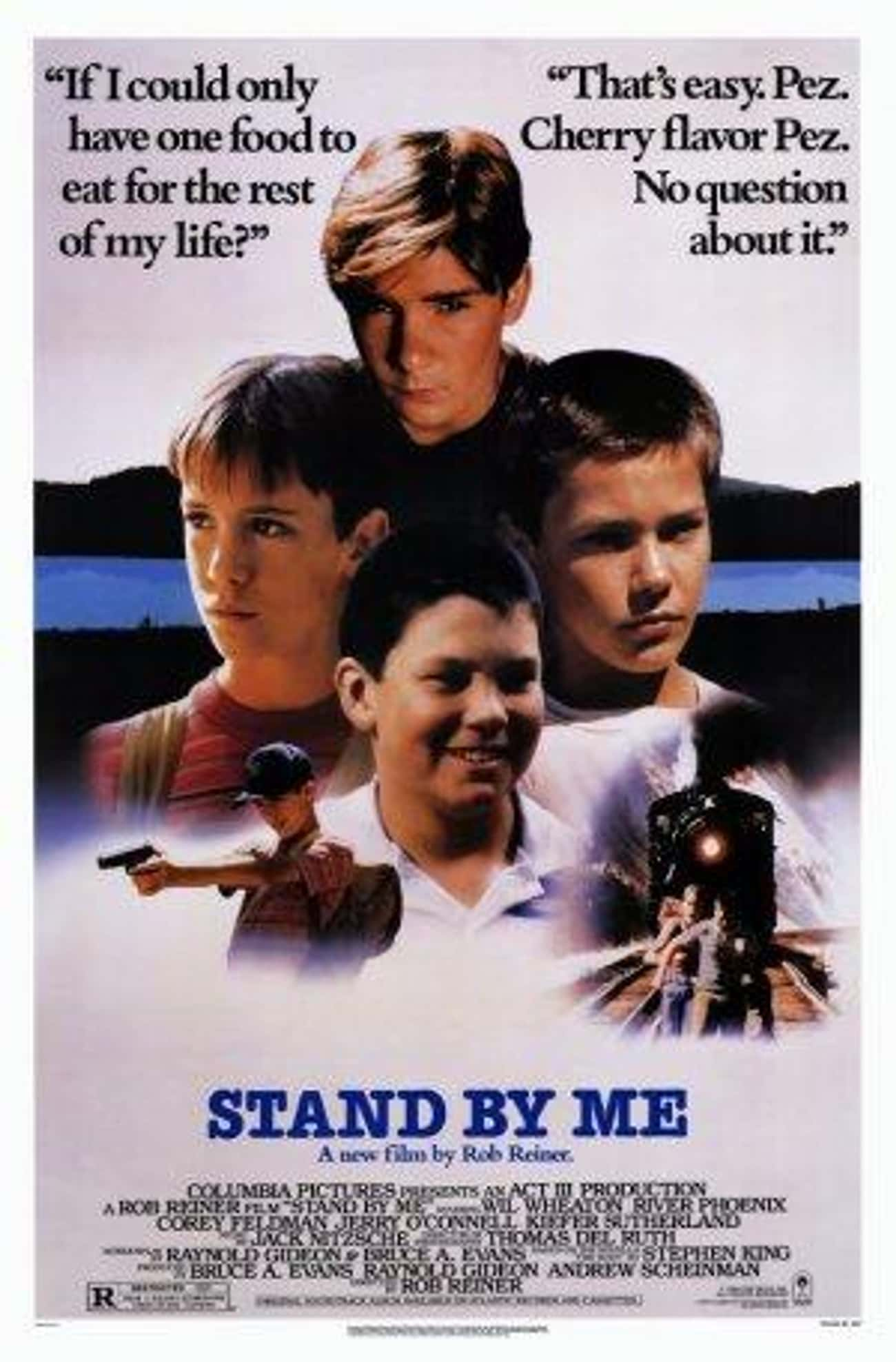 Stand by Me is listed (or ranked) 2 on the list The Best Movies Based on Stephen King Books