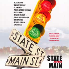 State and Main is listed (or ranked) 17 on the list The Best Movies About Vermont