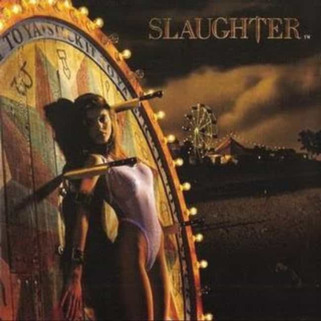 Stick It to Ya is listed (or ranked) 1 on the list The Best Slaughter Albums of All Time