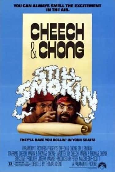 Still Smokin is listed (or ranked) 5 on the list The Best Cheech & Chong Movies