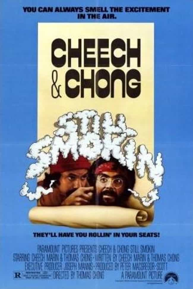 Still Smokin is listed (or ranked) 4 on the list The Best Cheech & Chong Movies