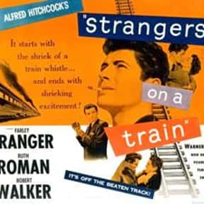 Strangers on a Train is listed (or ranked) 24 on the list The Best Black and White Movies Ever Made