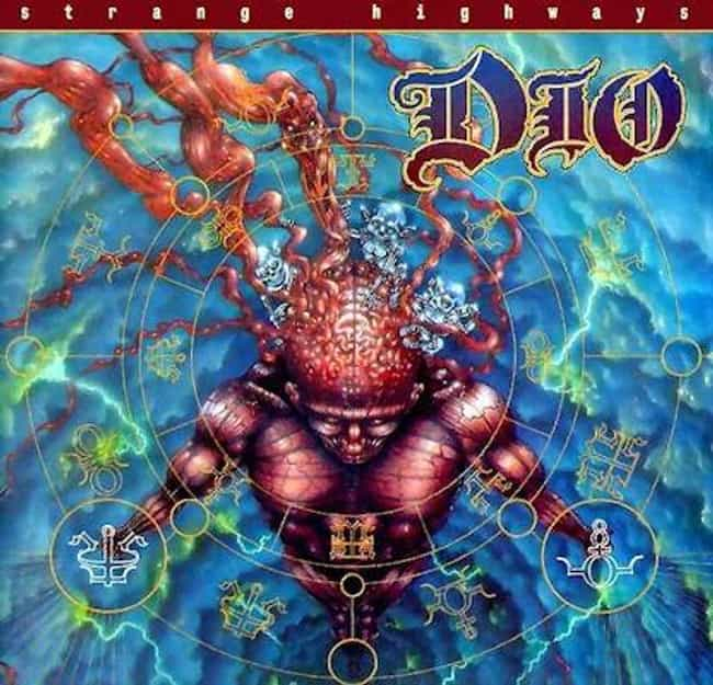Strange Highways is listed (or ranked) 4 on the list The Best Dio Albums of All Time