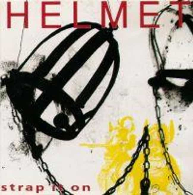 Strap It On is listed (or ranked) 3 on the list The Best Helmet Albums of All Time
