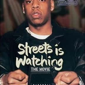 Streets Is Watching is listed (or ranked) 7 on the list The Best '90s Hip Hop Movies