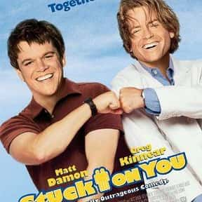 Stuck on You is listed (or ranked) 12 on the list The Best Greg Kinnear Movies