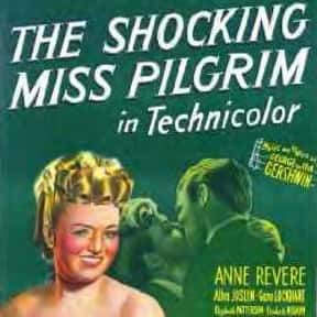 The Shocking Miss Pilgrim is listed (or ranked) 23 on the list The Best Musical Movies of All Time