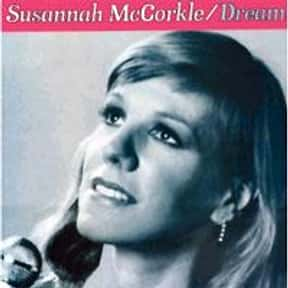 Susannah McCorkle is listed (or ranked) 18 on the list List of Famous Bands from Berkeley