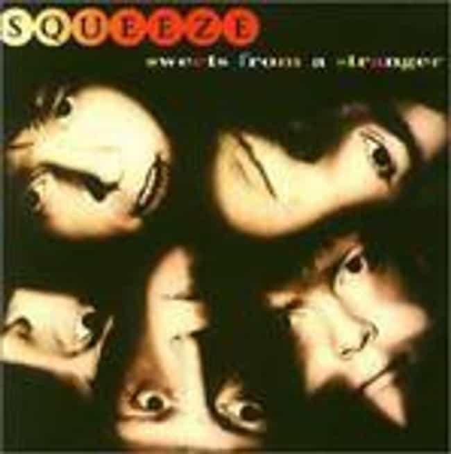 Sweets From a Stranger ... is listed (or ranked) 4 on the list The Best Squeeze Albums of All Time