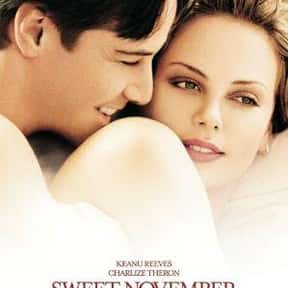 Sweet November is listed (or ranked) 8 on the list The Best Charlize Theron Movies of All Time, Ranked