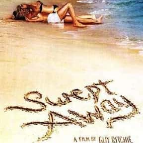 Swept Away is listed (or ranked) 19 on the list The Worst Movie Remakes Ever