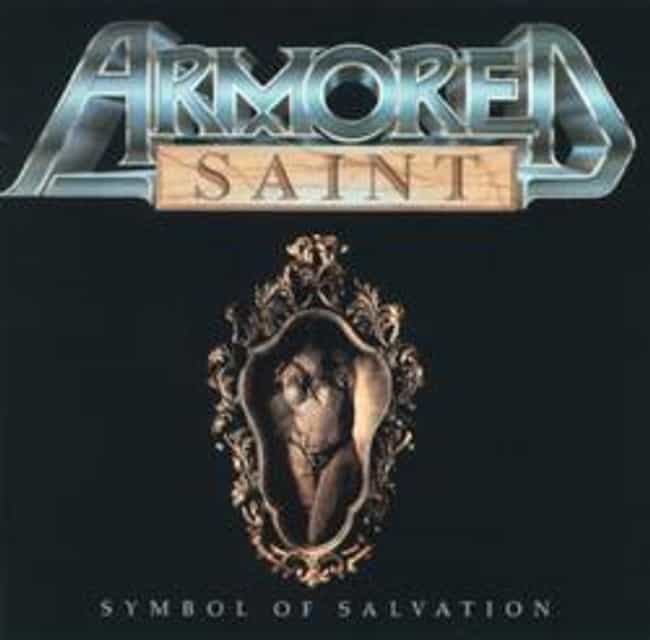 Symbol of Salvation is listed (or ranked) 1 on the list The Best Armored Saint Albums of All Time