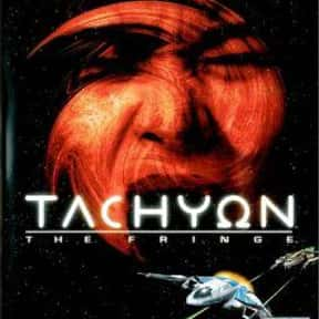 Tachyon: The Fringe is listed (or ranked) 23 on the list The Best Space Combat Simulator Games of All Time
