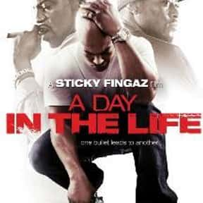 A Day in the Life is listed (or ranked) 20 on the list The Best Hip Hop Movies Of The 2000s