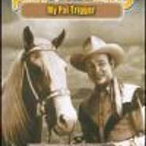 My Pal Trigger is listed (or ranked) 25 on the list The Best Western Movies on Amazon Prime