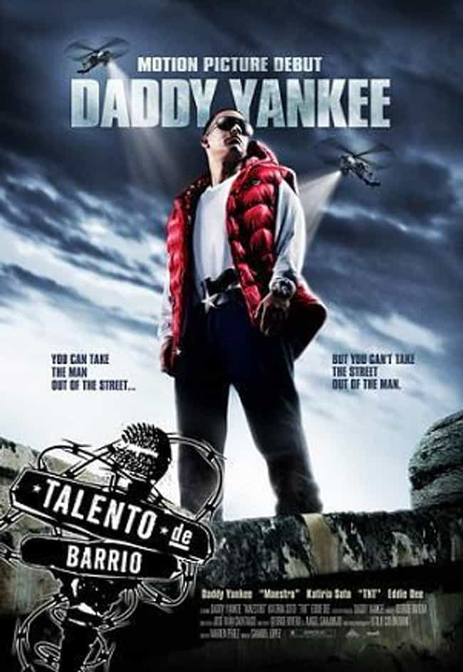 Straight from the Barrio is listed (or ranked) 1 on the list The Best Daddy Yankee Movies