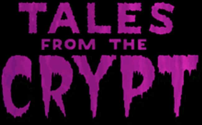 Tales from the Crypt is listed (or ranked) 4 on the list What to Watch If You Love 'When a Stranger Calls'
