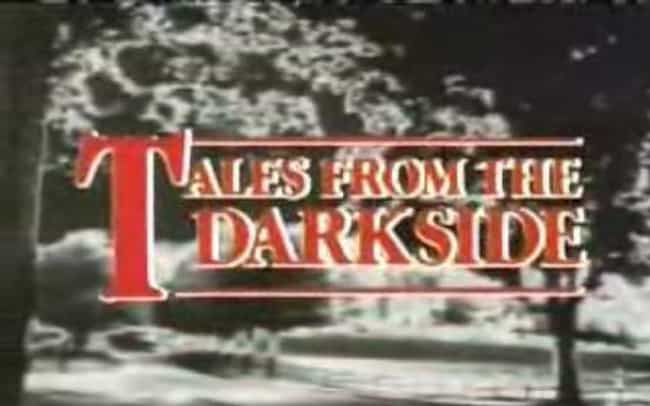 Tales from the Darkside is listed (or ranked) 2 on the list The Best 1980s Horror Series