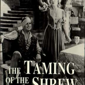 Taming of the Shrew is listed (or ranked) 19 on the list The Best Shakespeare Film Adaptations