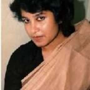 Taslima Nasrin is listed (or ranked) 3 on the list Famous Writers from Bangladesh