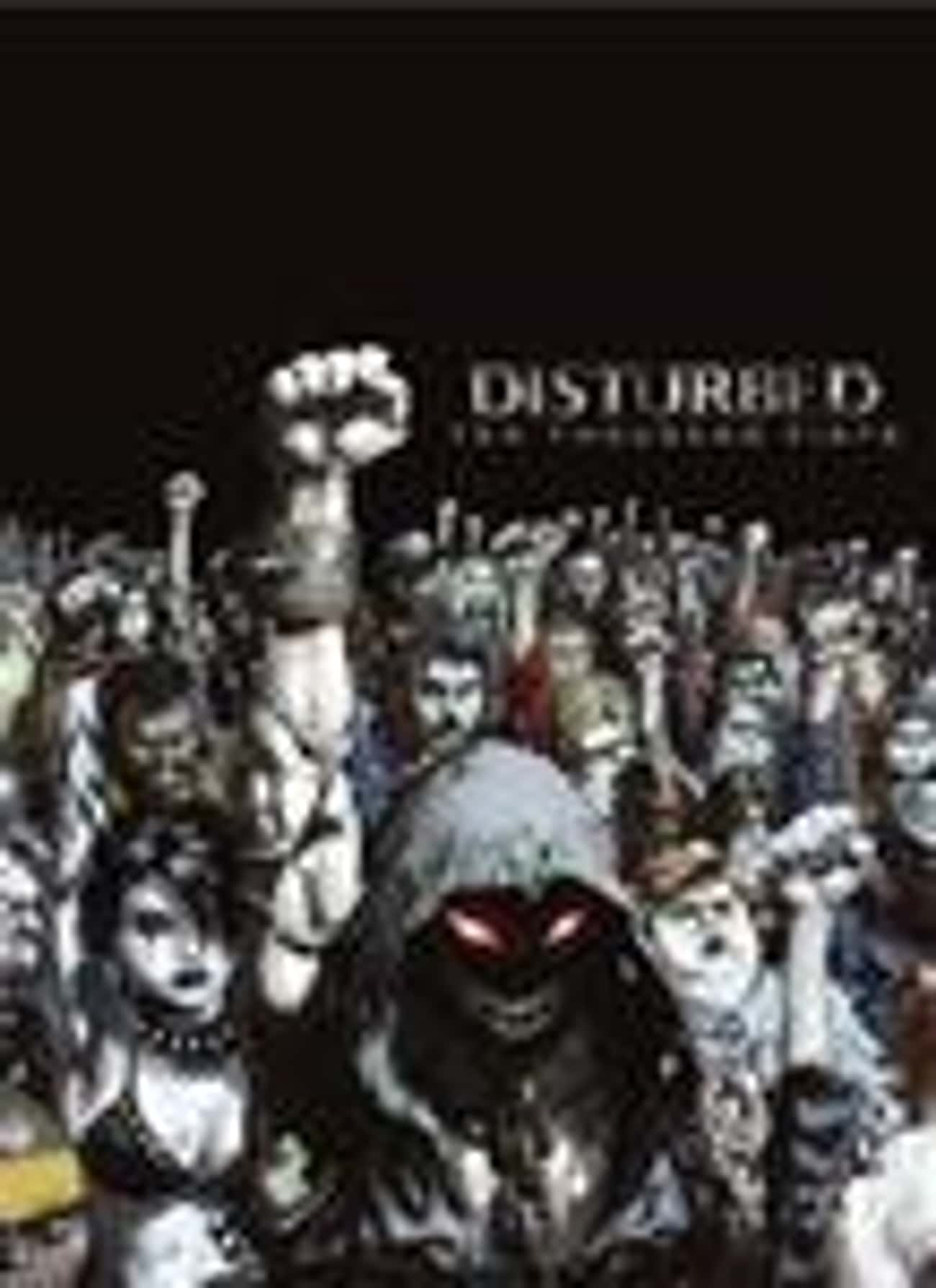 Ten Thousand Fists is listed (or ranked) 3 on the list The Best Disturbed Albums of All Time