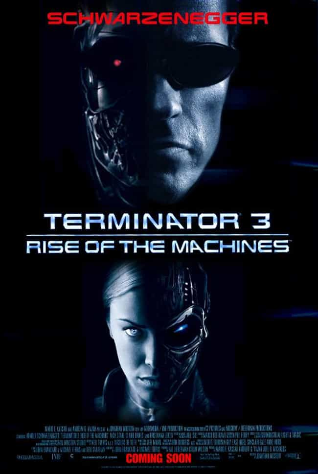 Terminator 3: Rise of the Mach... is listed (or ranked) 3 on the list Five Reasons Skynet Is Idiotic