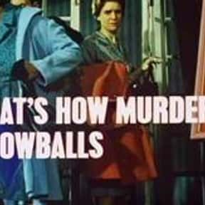 That's How Murder Snowballs is listed (or ranked) 9 on the list Full List of Randall and Hopkirk (Deceased) Episodes