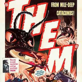 Them! is listed (or ranked) 5 on the list The Best Sci-Fi Movies of the 1950s