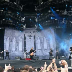 Therion is listed (or ranked) 6 on the list The Best Symphonic Metal Bands