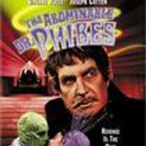 The Abominable Dr. Phibes is listed (or ranked) 9 on the list The Best Horror Movies About Evil Doctors and Surgeons