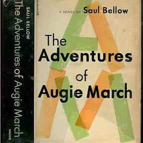 The Adventures of Augie March is listed (or ranked) 1 on the list Time's Best Novels Since 1923