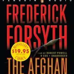 The Afghan is listed (or ranked) 8 on the list The Best Frederick Forsyth Books