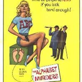 The Alphabet Murders is listed (or ranked) 23 on the list The Best Movies Based on Agatha Christie Stories