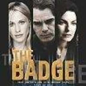The Badge is listed (or ranked) 25 on the list The Best Thomas Haden Church Movies