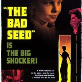 The Bad Seed is listed (or ranked) 24 on the list The Best Horror Movies of the 1950s