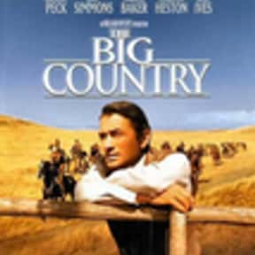The Big Country is listed (or ranked) 10 on the list The Best Western Movies of the 1950s
