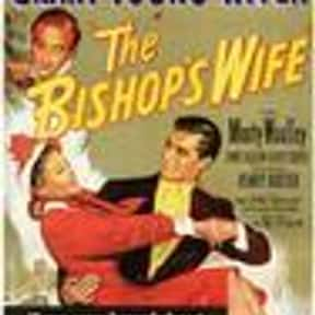 The Bishop's Wife is listed (or ranked) 5 on the list The Best Comedies of the 1940s