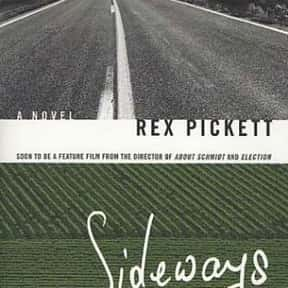 Sideways is listed (or ranked) 75 on the list List of Oscar-Winning Adapted Screenplay Original Sources