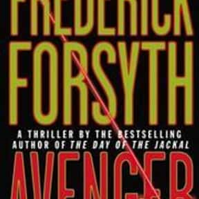 Avenger is listed (or ranked) 5 on the list The Best Frederick Forsyth Books