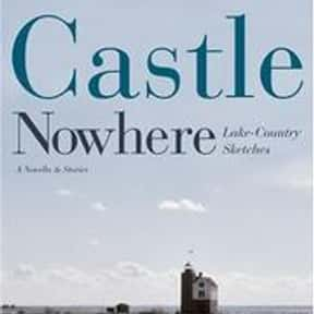 Castle Nowhere is listed (or ranked) 19 on the list 50+ Good Books With Castle in the Title