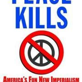 Peace kills is listed (or ranked) 5 on the list P. J. O'Rourke Books List