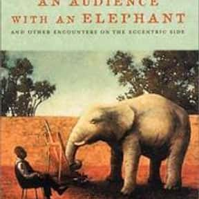 An audience with an elephant is listed (or ranked) 13 on the list The Best Books With Elephant in the Title