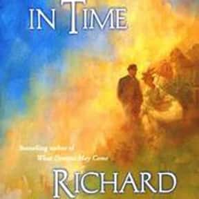 Somewhere in Time is listed (or ranked) 11 on the list The Best Books With Time in the Title